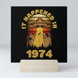It Happened In 1974 UFO Alien Mini Art Print