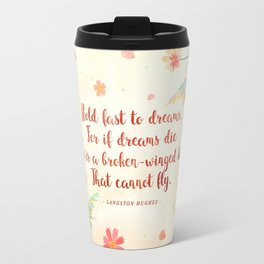 Hold fast to dreams Travel Mug