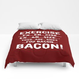 EXERCISE EGGS ARE SIDES FOR BACON (Crispy Red Brown) Comforters