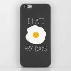 I Hate Fry-Days iPhone & iPod Skin