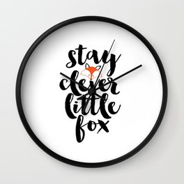 Stay Clever Little Fox Printable Art Nursery Illustration Illustration Art Print Nursery Decor Wall Clock