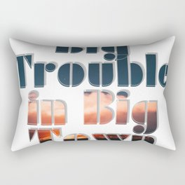 Big Trouble in Big Town Rectangular Pillow