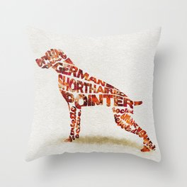 German Shorthaired Pointer Typography Art / Watercolor Painting Throw Pillow