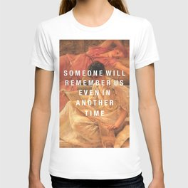 someone will remember us T-shirt
