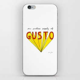 an endless supply of gusto iPhone Skin