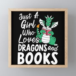 Just A Girl Who Loves Dragons And Books Book Lover Framed Mini Art Print