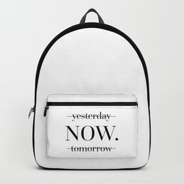 NOW Motivational Quote Backpack