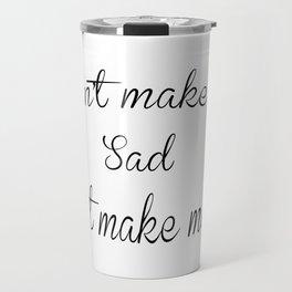 Sad Lana Travel Mug