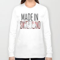 switzerland Long Sleeve T-shirts featuring Made In Switzerland by VirgoSpice