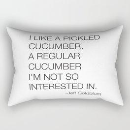 Jeff Goldblum Cucumber Quote Rectangular Pillow