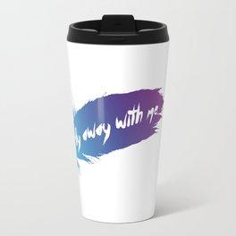 Fly Away With Me Travel Mug