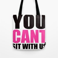 mean girls Tote Bags featuring Mean Girls Quote by TurquoisedHearts