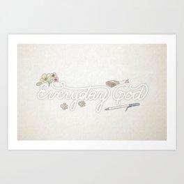 Everyday God (flowers version) Art Print