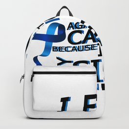Fight Against Colon Cancer For Sister Backpack