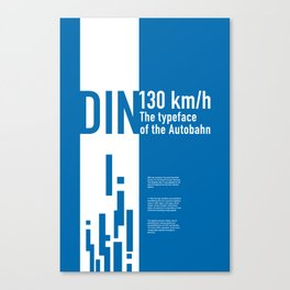 DIN: The Typeface of the Autobahn Canvas Print