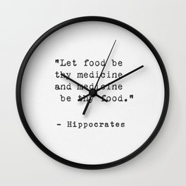 Hippocrates quote Wall Clock