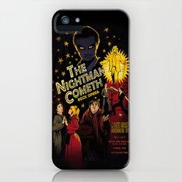 The Nightman cometh iPhone Case