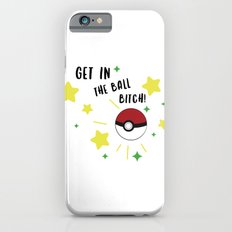Get in the ball >:0 !!! Slim Case iPhone 6s