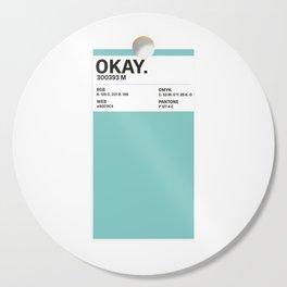 Okay. - Colour Card Cutting Board