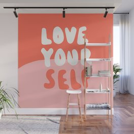 Love Your Self Wall Mural