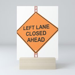 """Lane closed ahead"" - 3d illustration of yellow roadsign isolated on white background Mini Art Print"