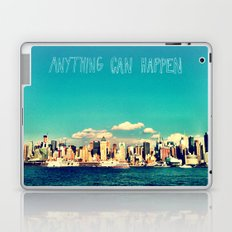Anything Can Happen Laptop & iPad Skin
