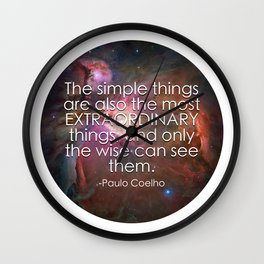 The Simple Things Quote / Paulo Coelho / Happy Someone Wall Clock