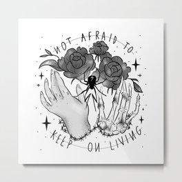Not Afraid Metal Print
