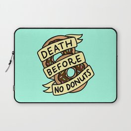 Death Before No Donuts Laptop Sleeve