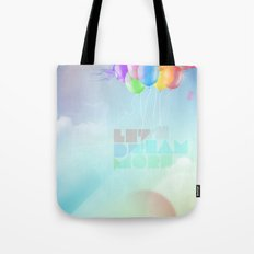 Let's dream more Tote Bag