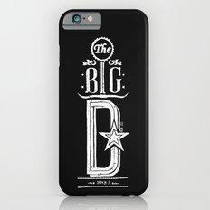 The Big D (wht) Slim Case iPhone 6s