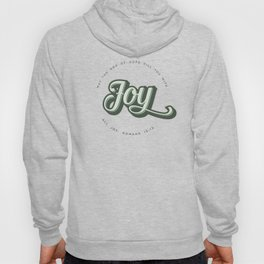 May the God of Hope Fill You With All Joy Hoody