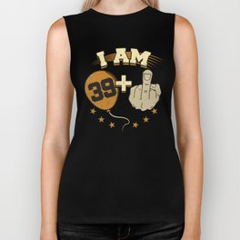 I Am 39 Plus Middle Finger 40th Birthday Biker Tank