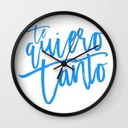Te quiero tanto Wall Clock