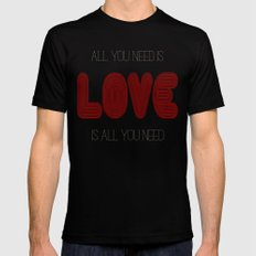 All you need is... MEDIUM Black Mens Fitted Tee
