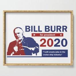 Bill Burr For President Serving Tray