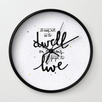 snape Wall Clocks featuring Dwell on dreams by Earthlightened