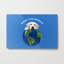 Save the world - Golden retriever and typography Metal Print