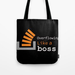 Overflowing like a boss Tote Bag