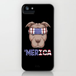 Pitbull 4th of July Merica iPhone Case