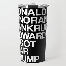 Trump List Travel Mug