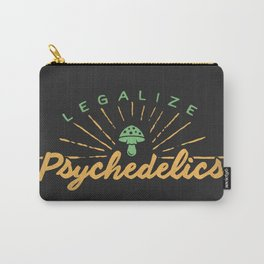 Legalize Psychedelics Carry-All Pouch
