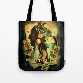 THE WINNER TAKES IT ALL Tote Bag