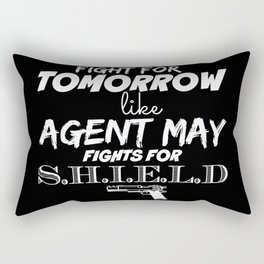 Fight For Tomorrow Like Agent May Fights For SHIELD - AoS Rectangular Pillow