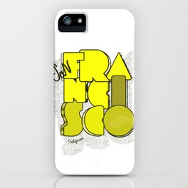 California San Francisco iPhone Case