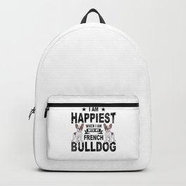 I Am Happiest When I Am With My French Bulldog bw Backpack
