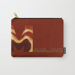 MMM...BACON! Carry-All Pouch