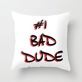 #1 Bad Dude Official logo sticker Throw Pillow
