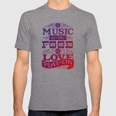 Food of Love  Tri-Grey Mens Fitted Tee MEDIUM