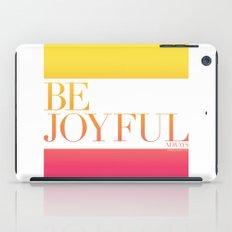Be Joyful Always iPad Case